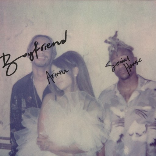 Ariana-Grande-and-Social-House_Boyfriend_Cover-Art-1564686362-640x640